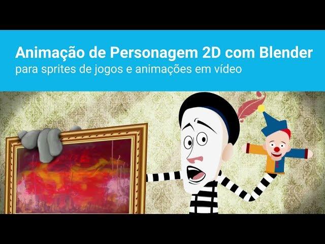 Curso - Animação de Personagem 2D com Blender