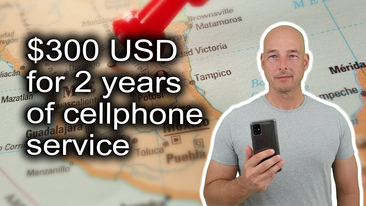 We Switched to a Mexican Cell Plan to Save Money