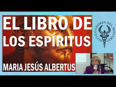 el-libro-de-los-espíritus-por-maria-jesús-albertus