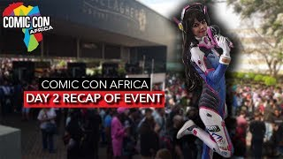 DAY 2 RECAP - ComicCon Africa 2019 Showcase | Cosplay, Games and MORE! [2019]