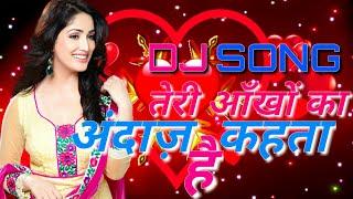 Dj Remix Teri Aankhon Ka Andaaz | Haan Maine Bhi Pyaar Kiya | Abhishek Bachchan | Karishma Kapoor|