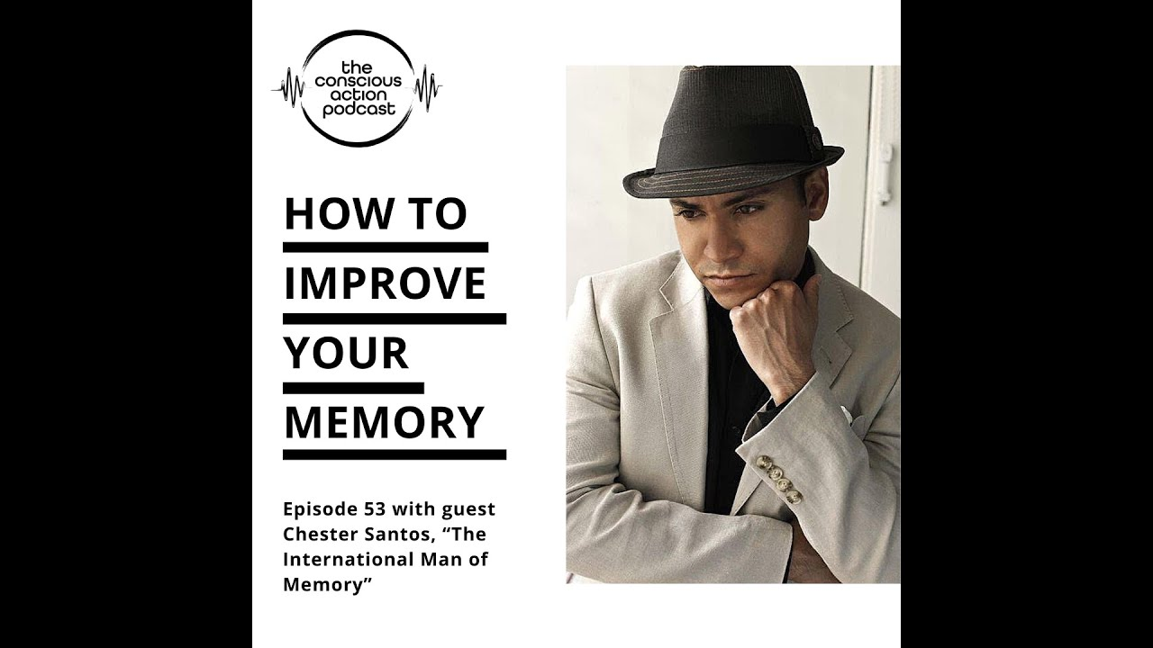 How to improve your memory with Chester Santos