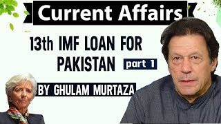 13th IMF LOAN FOR PAKISTAN - Part 1