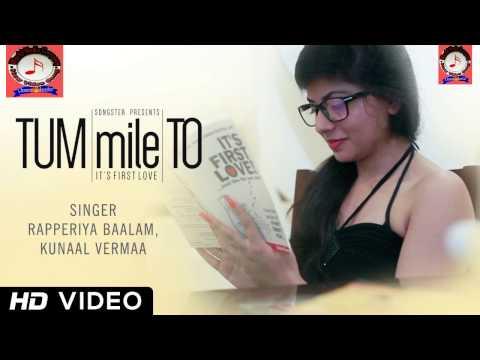 New Hindi Song 2014   Tum Mile To  Kunaal Vermaa, Rapperiya Baalam  Full HD Video