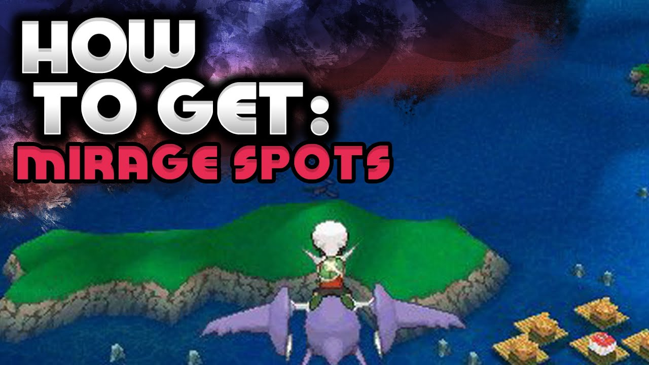How To Find Mirage Spots Pokemon Omega Ruby And Alpha