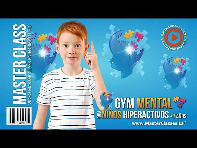 Gym Mental para Niños Hiperactivos Menores 7 Años - Tu hijo un genio en potencia