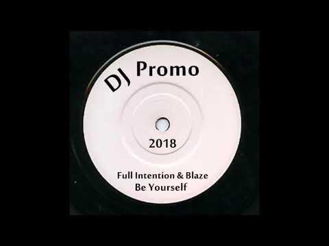 Full Intension & Blaze - Be Yourself (Promo Sound Sampler)