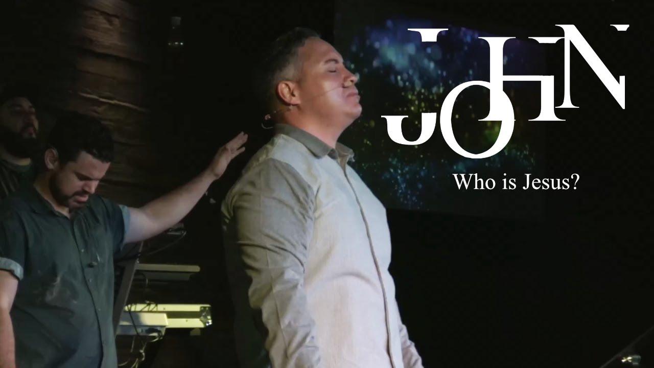 The Gospel Of John- Who is Jesus?