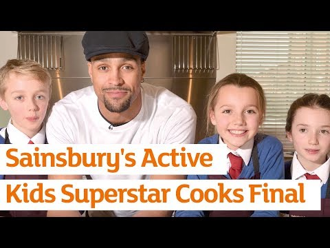 Sainsburys Active Kids Superstar Cooks final | Sainsbury's
