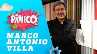 Marco Antonio Villa - Pânico - 25/10/18