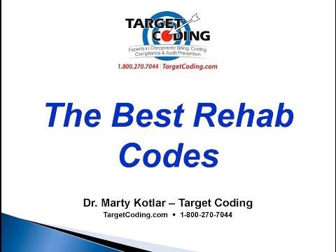 Target Coding Best Rehab Codes