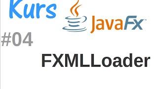 JavaFx kurs od podstaw - ładowanie plików FXML, FXMLLoader #4
