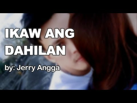 Jerry Angga - Ikaw Ang Dahilan Lyrics