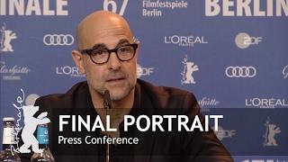Final Portrait | Press Conference Highlights | Berlinale 2017