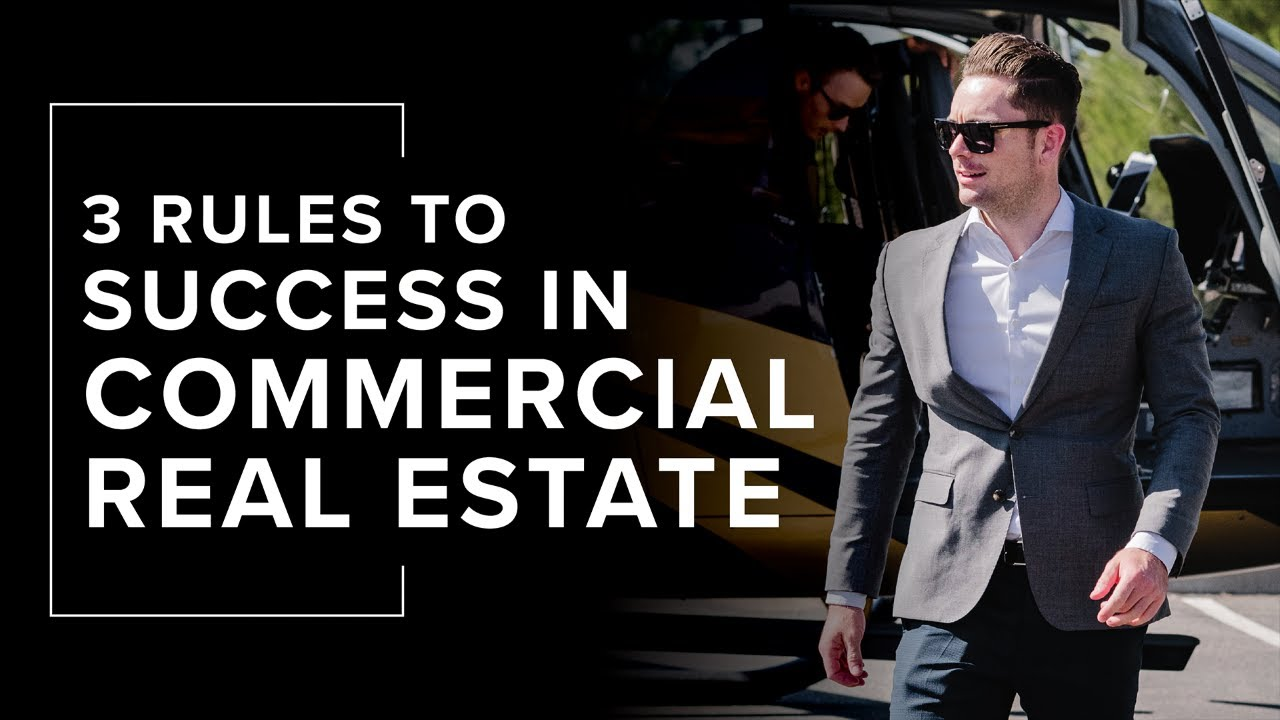 3 Rules to Success in Commercial Real Estate