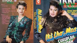 Ikke Nurjanah | Iki Lho Mas | Full Album