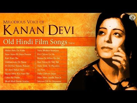 Superhit Kanan Devi   Evergreen Hindi Film Songs   Old Bollywood Songs
