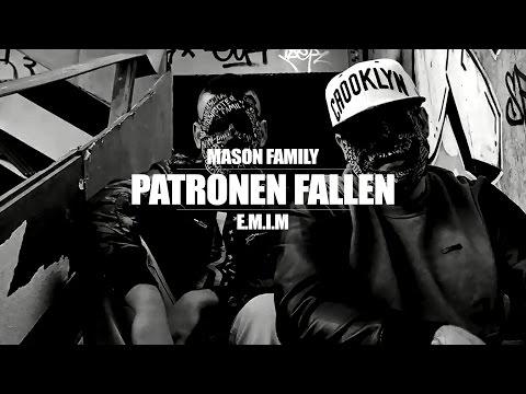 MASON FAMILY ►PATRONEN FALLEN◄...