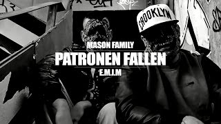 mason family patronen fallen official video