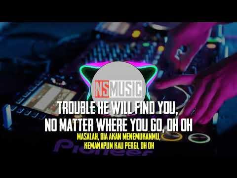 Trouble is a friend - lenka | lirik dan terjemahan versi koplo