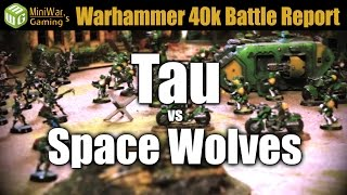 Tau vs Space Wolves Warhammer 40k Battle Report - Ep 1