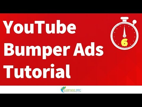 YouTube Bumper Ads Tutorial and Best Practices - YouTube Bumper ...