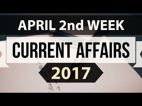 (English) April 2017 2nd week current affairs - IBPS,SBI,Clerk,Police,SSC CGL,RBI,UPSC,