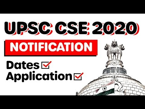 OFFICIAL UPSC 2020 Notification Released - Number Of Attempts, EWS, Dates Explained