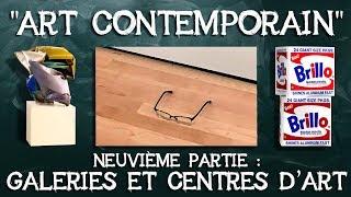"""37- """"Art contemporain"""". Neuvième partie : galeries et centres d'art."""