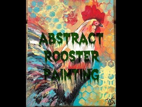 Abstract rooster Acrylic painting Blast!