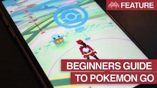 Beginners Guide To Pokemon Go