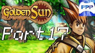 [PPP] Golden Sun - Part 17 - The Force is Strong in This One