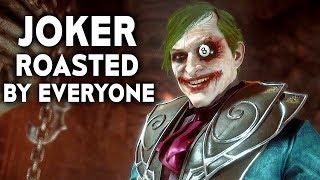MORTAL KOMBAT 11 Joker Roasted By Everyone MK11 Funny Intros