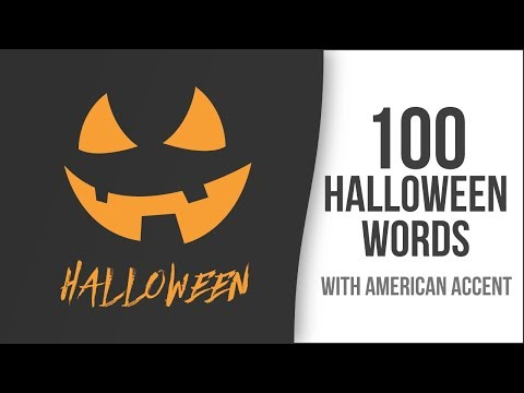 100 Halloween Words with American Accent