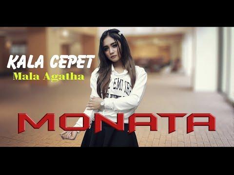KALA CEPET  Mala Agatha MONATA Mp3