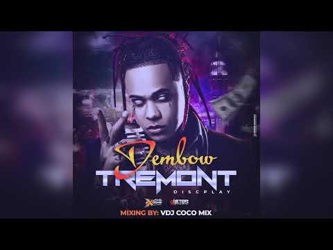 DEMBOW 2019 · TREMONT DISCPLAY · VDJ COCO MIX | 2018