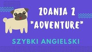 """Angielski - zdania z """"adventure"""" #2"""