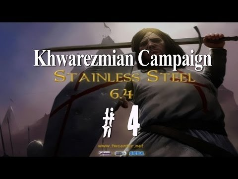 Stainless Steel 6.4 - Destroy Mongols as Khwarezmians - Part 4