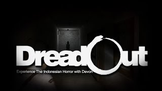 Dreadout: Experience The Indonesian Horror with Devon