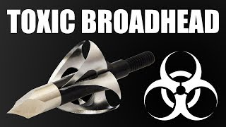 TOXIC 6-Bladed Broadhead put to the test vs Ivan!  ZGB Science Experiment