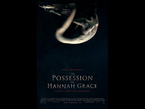 The Possession of Hannah Grace 11/30/18
