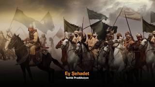 Gambar cover Tevhid Prodüksiyon: Ey Şehadet - Türkçe Neşid (Ezgi)