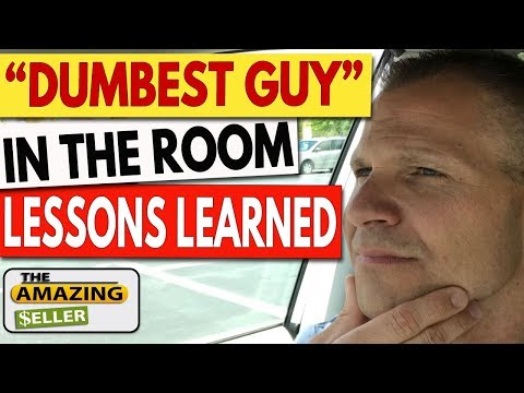 """Lessons from Being the """"Dumbest Guy"""" in The Room (HUGE Advantage) TAS 504: The Amazing Seller"""
