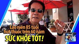 Lão niên 85 tuổi chia sẻ bí quyết hút thuốc trên 60 năm vẫn khỏe