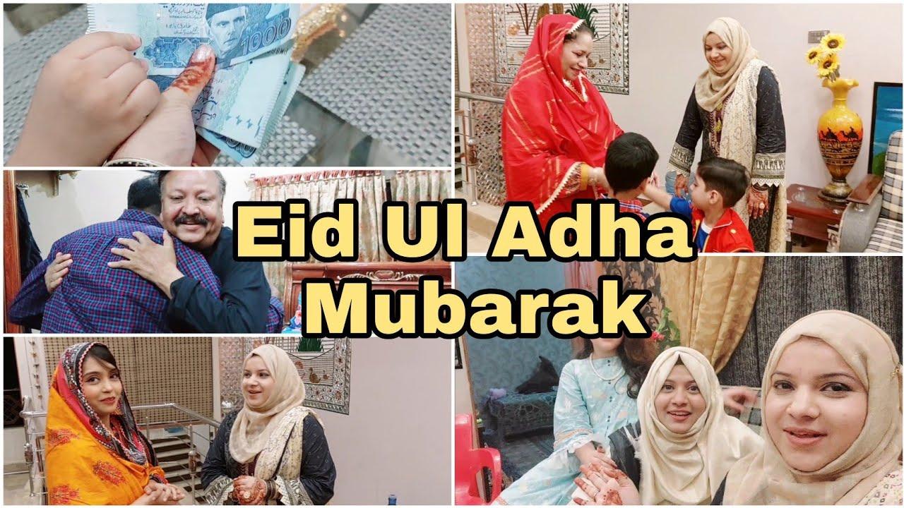 Eid Ul Adha Ka Pahla Din   Eid ul adha celebration 2021