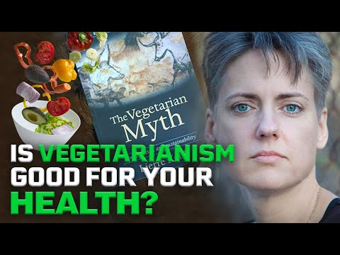 The Vegetarian Myth with Lierre Kieth | Is vegetarianism good for your health?