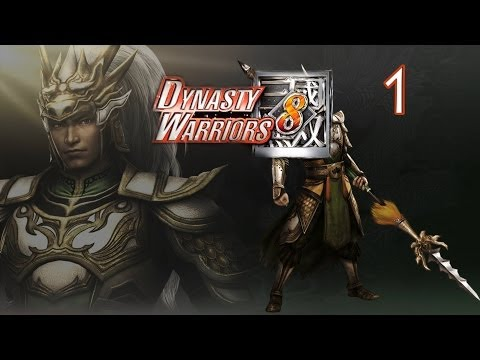 Dynasty Warriors 8 Xtreme Legends Lets Play- Ambition Mode Part 1
