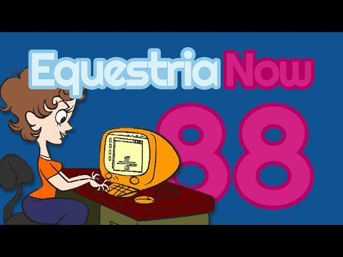 Equestria Now #88 w/ Amy Keating Rogers