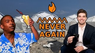 Fyre Festival - The $100 Million Mistake