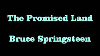 The Promised Land  Bruce Springsteen